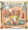 A la carte - Het Culinaire Kookspel - Dutch
