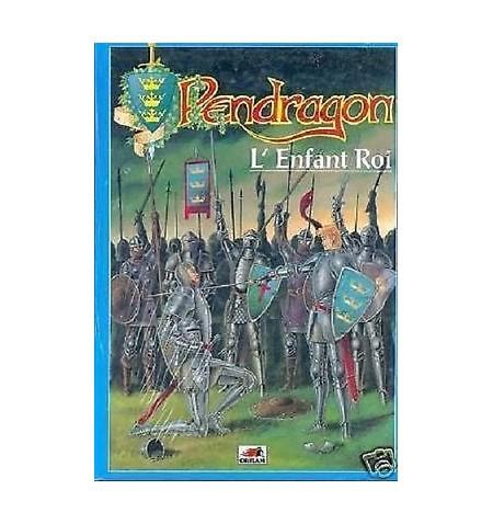 Pendragon Enfant Roi