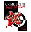 Let's Kill Crime Scene Instigation